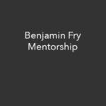 Benjamin Fry, Mentorship emberlight.imagery@gmail.com