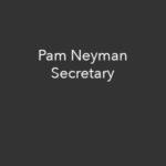 Pam Neyman, Secretary missneyman@gmail.com