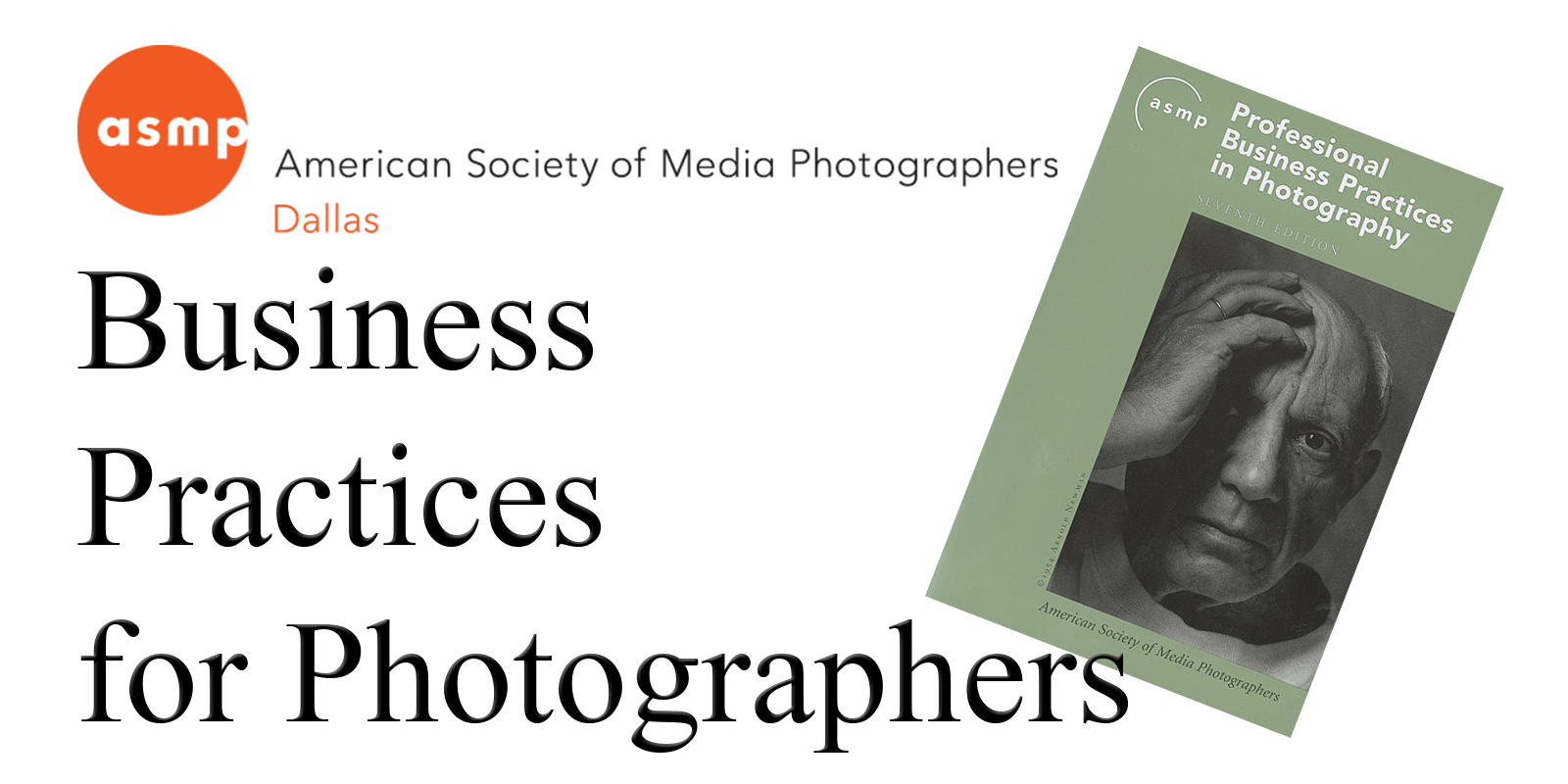 ASMP Dallas presents Business Practices for Photographers