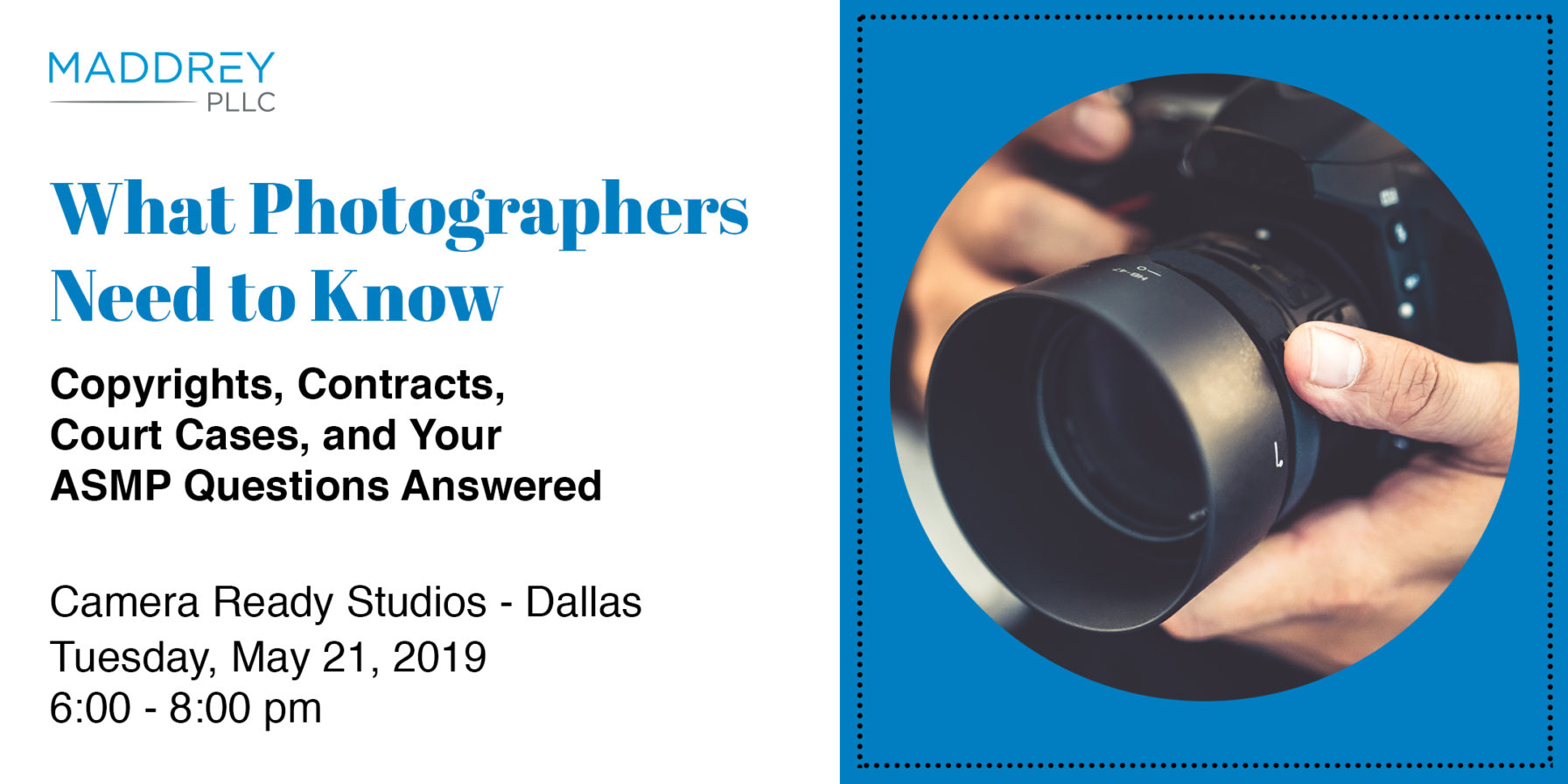What Photographers Need to Know about Copyright - by Tom Maddrey PLLC