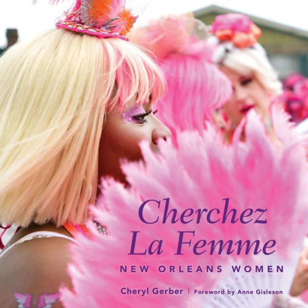 Cheryl Gerber Cherchez La Femme