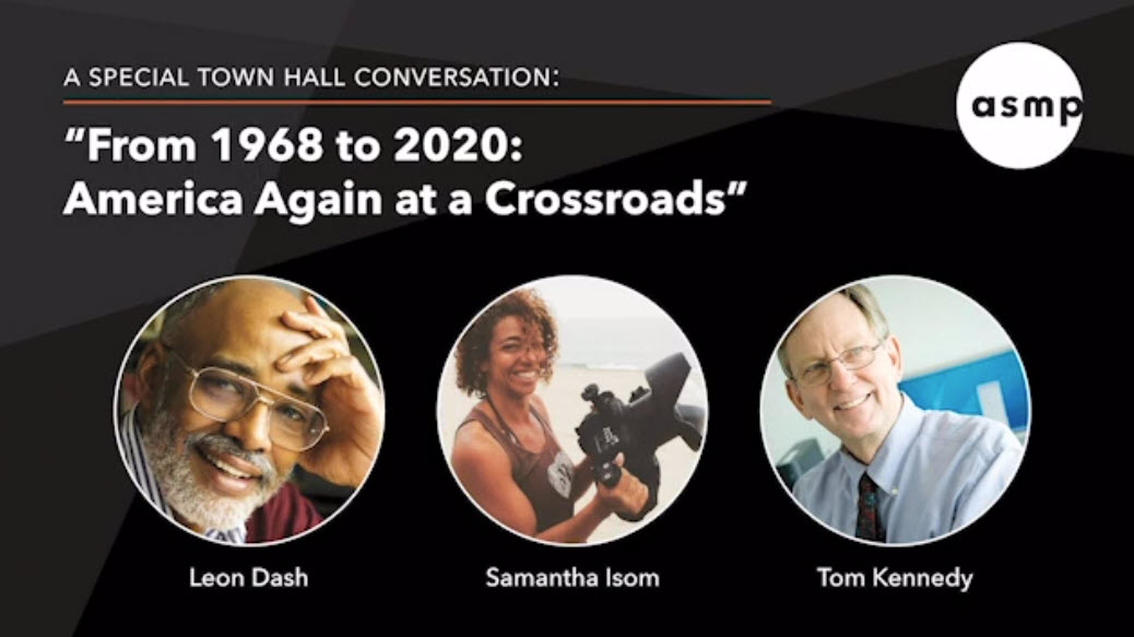 """A Special ASMP Town Hall: """"1968-2020: America Again at a Crossroads"""" – Video"""