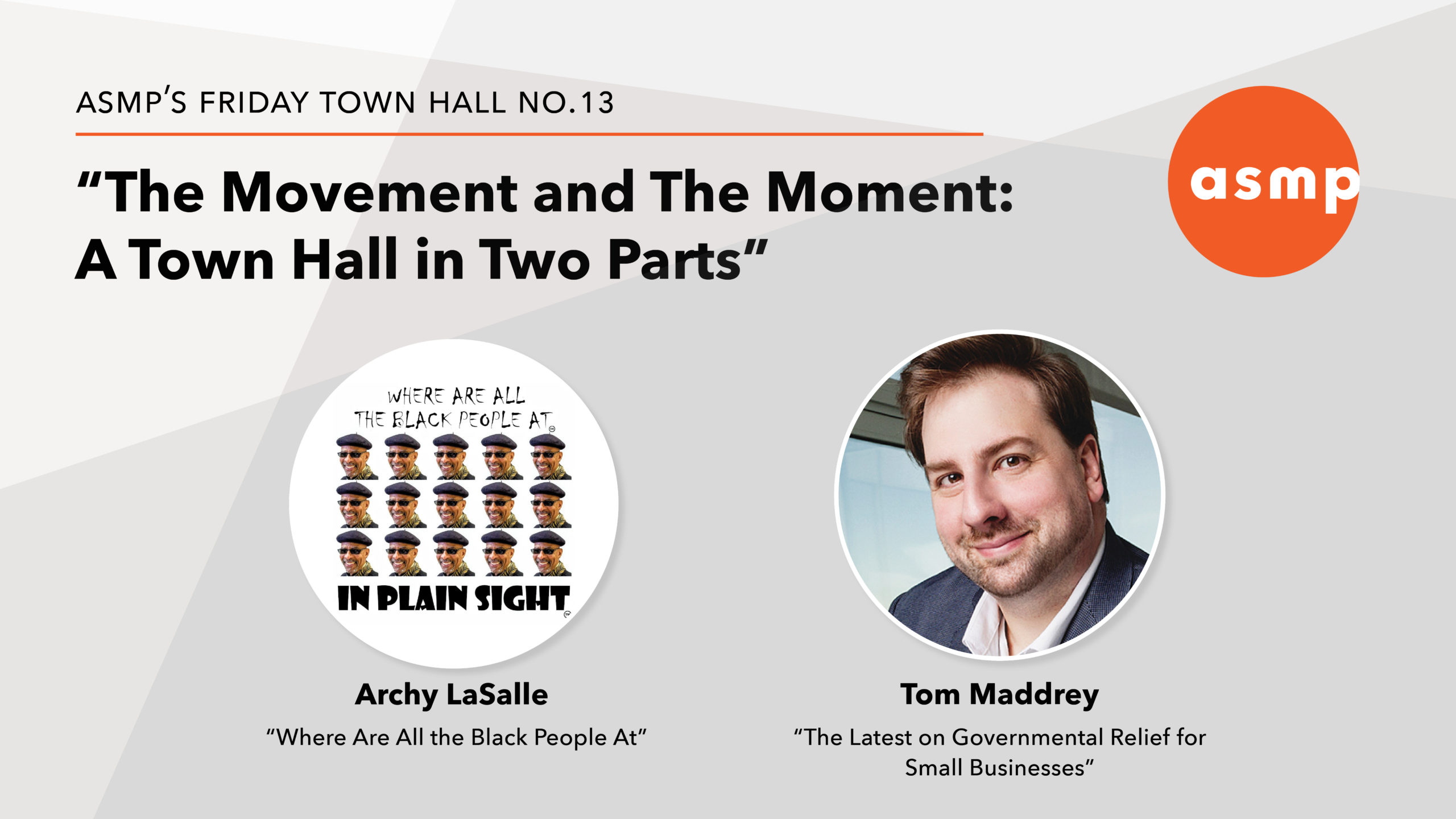 """""""The Movement and The Moment,"""" An ASMP Town Hall in Two Parts — June 12"""