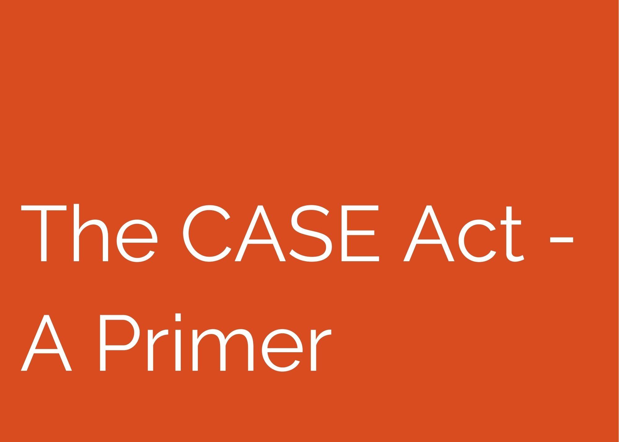 The CASE Act – A Primer