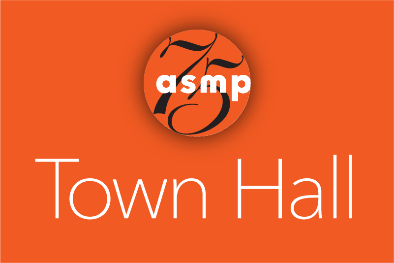 ASMP COVID-19 Town Hall Q&A – May 29