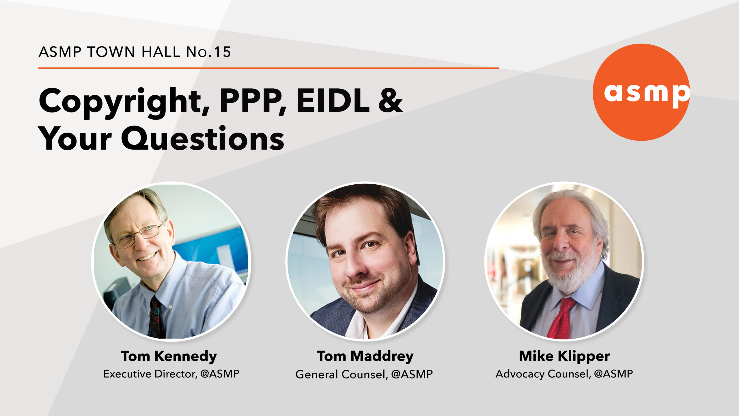 """ASMP Town Hall: """"Copyright, PPP, EIDL & Your Questions"""" – Video"""